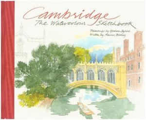 Cambridge: the Watercolour Sketchbook