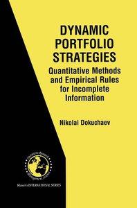 Dynamic Portfolio Strategies: quantitative methods and empirical