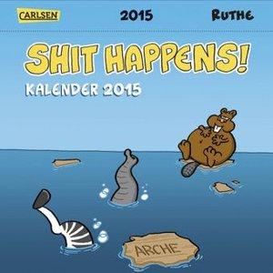 Shit happens! Postkartenkalender 2015