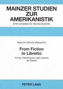 From Fiction to Libretto