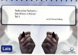 Technischer Fachwirt 1 - Das Wissen in Kürze