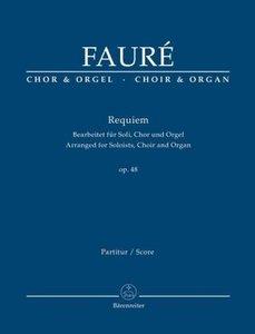 Requiem d-Moll op.48, Bearbeitet für Soli, Chor und Orgel, Orgel