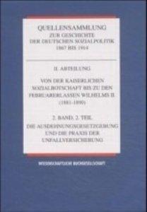Quellensammlung zur Geschichte der deutschen Sozialpolitik 1867-