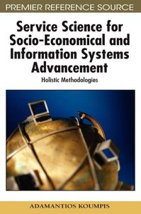 Service Science for Socio-Economical and Information Systems Adv