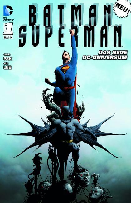 Batman / Superman 01. Gefahr für zwei Welten - zum Schließen ins Bild klicken