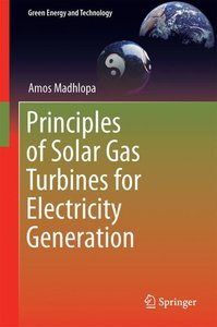 Principles of Solar Gas Turbines for Electricity Generation