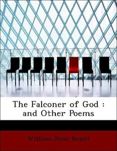 The Falconer of God : and Other Poems