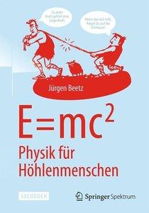 E=mc2: Physik für Höhlenmenschen