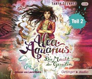 Alea Aquarius 04. Die Macht der Gezeiten - Teil 2 (4CD)