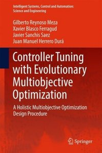 Controller Tuning with Evolutionary Multiobjective Optimization