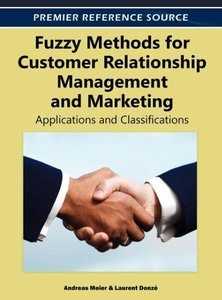 Fuzzy Methods for Customer Relationship Management and Marketing