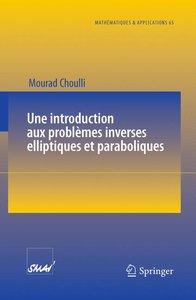 Une introduction aux problèmes inverses elliptiques et paraboliq