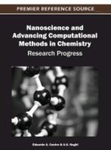 Nanoscience and Advancing Computational Methods in Chemistry: Re