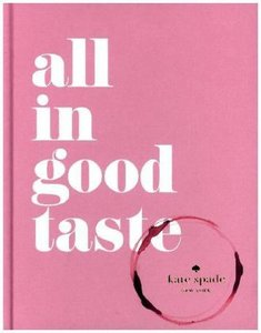 Spade, K: All in Good Taste