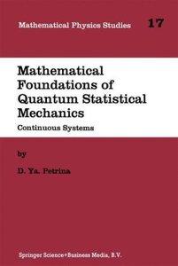 Mathematical Foundations of Quantum Statistical Mechanics