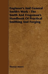 Engineer's and General Smith's Work - The Smith and Frogeman's H