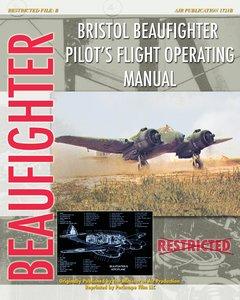 Bristol Beaufighter Pilot's Flight Operating Instructions