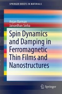 Spin Dynamics and Damping in Ferromagnetic Thin Films and Nanost