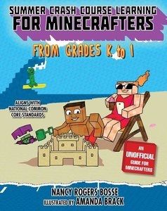 Summer Bridge Learning for Minecrafters, Bridging Grades K to 1