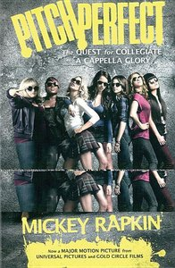 Pitch Perfect. Movie Tie-In
