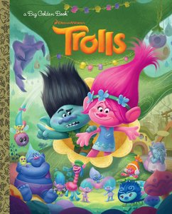 Trolls - Big Golden Book (DreamWorks Trolls)
