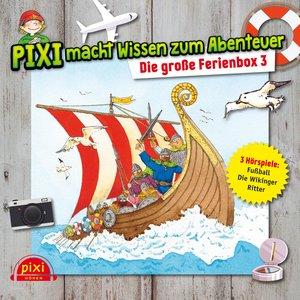 Pixi macht Wissen zum Abenteuer: Die große Ferienbox 3