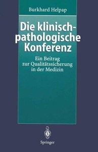 Die klinisch-pathologische Konferenz