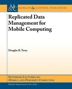 Replicated Data Management for Mobile Computing