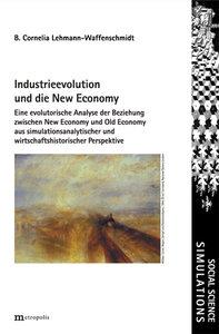 Industrieevolution und die New Economy