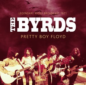 Pretty Boy Floyd/Radio Broadcast 1971
