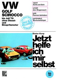 VW Golf/Scirocco ohne Diesel und Einspritzmotor bis 7/1976