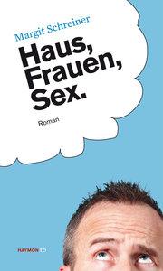 Haus, Frauen, Sex