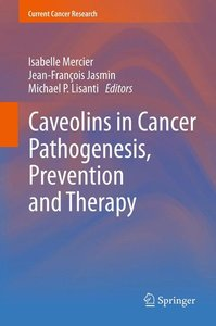 Caveolins in Cancer Pathogenesis, Prevention and Therapy