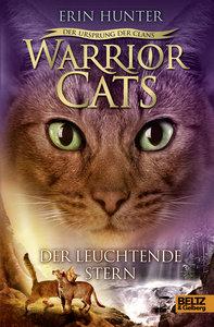 Warrior Cats - Der Ursprung der Clans. Der Leuchtende Stern