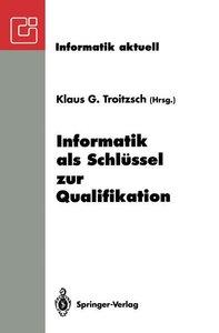 Informatik als Schlüssel zur Qualifikation
