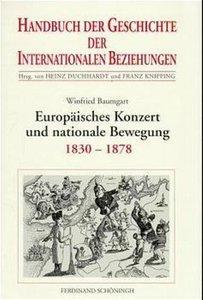 Europäisches Konzert und nationale Bewegung (1830-1878)