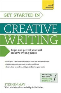 Get Started in Creative Writing: Teach Yourself