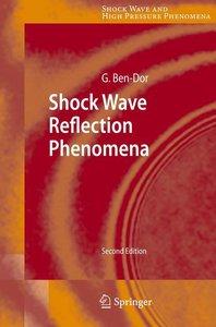 Shock Wave Reflection Phenomena