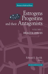 Estrogens, Progestins, and Their Antagonists