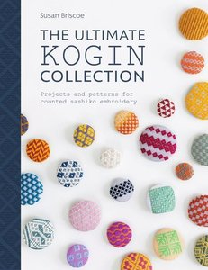 The Ultimate Kogin Collection: Projects and Patterns for Counted