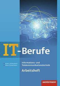 IT-Berufe. Informations-/Telekommunikationstechnik. Arbeitsheft