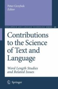 Contributions to the Science of Text and Language