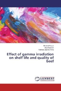 Effect of gamma irradiation on shelf life and quality of beef
