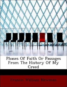 Phases Of Faith Or Passages From The History Of My Creed