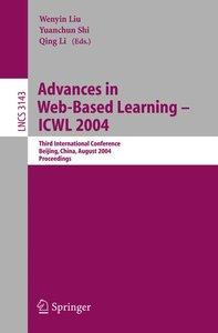Advances in Web-Based Learning - ICWL 2004