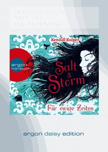Salt & Storm. Für ewige Zeiten (DAISY Edition)