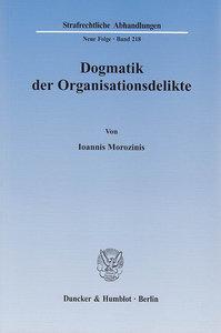 Dogmatik der Organisationsdelikte