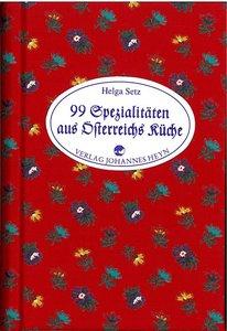 99 Spezialitäten aus Österreichs Küche