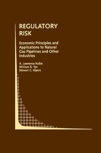 Regulatory Risk: Economic Principles and Applications to Natural