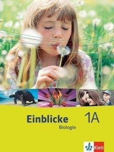 Einblicke Biologie 1. Schülerbuch Niedersachsen Schleswig-Holste